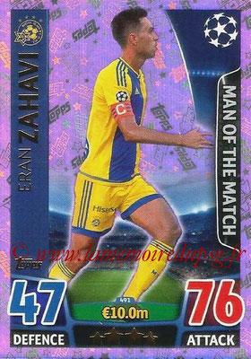 2015-16 - Topps UEFA Champions League Match Attax - N° 491 - Eran ZAHAVI (Maccabi Tel-Aviv FC) (Man of the Match)