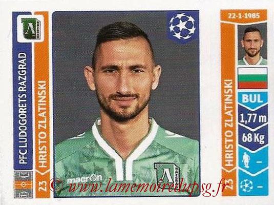 2014-15 - Panini Champions League N° 177 - Hristo ZLATINSKI (Ludogorets Razgrad)