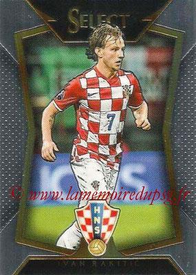 2015 - Panini Select Soccer - N° 069 - Ivan RAKITIC (Croatie)