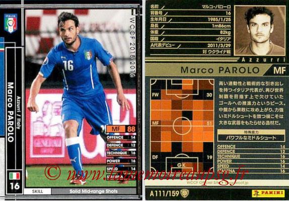 2015-16 - Panini WCCF - N° A111 - Marco PAROLO (Italie)