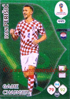 2018 - Panini FIFA World Cup Russia Adrenalyn XL - N° 449 - Ivan PERISIC (Croatie) (Game Changer)