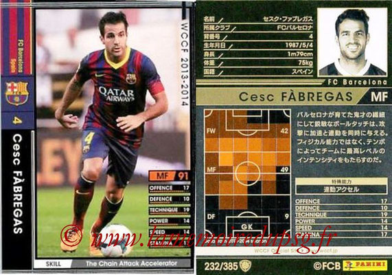 2013-14 - WCCF - N° 232 - Cesc FABREGAS (FC Barcelone)