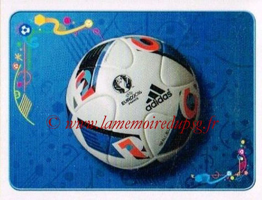 Panini Euro 2016 Stickers - N° 007 - Ballon du match officiel