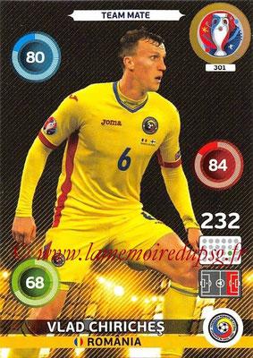 Panini Euro 2016 Cards - N° 301 - Vlad CHIRICHES (Roumanie)