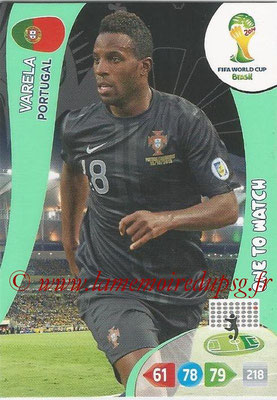 2014 - Panini FIFA World Cup Brazil Adrenalyn XL - N° 279 - VARELA (Portugal) (One to watch)