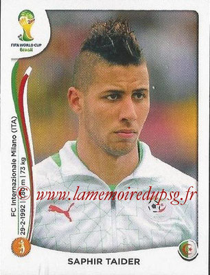 2014 - Panini FIFA World Cup Brazil Stickers - N° 596 - Saphir TAIDER (Algérie)