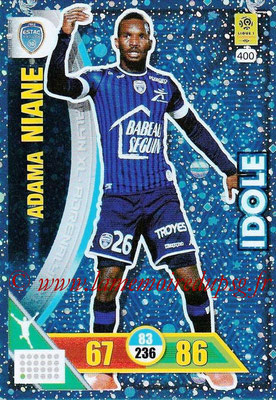 2017-18 - Panini Adrenalyn XL Ligue 1 - N° 400 - Adama NIANE (Troyes) (Idole)