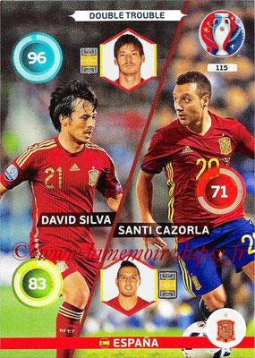 Panini Euro 2016 Cards - N° 115 - David SILVA + Santi CAZORLA (Espagne) (Double Trouble)