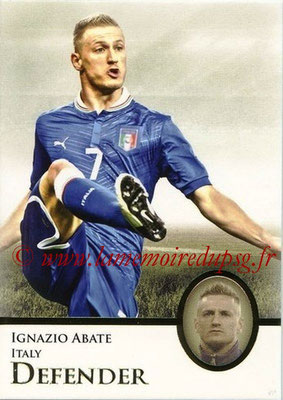 2013 - Futera World Football Unique - N° 007 - Ignazio ABATE (Italie) (Defender)