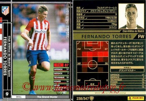 2015-16 - Panini WCCF - N° 238 - Fernando TORRES (Club Atlético de Madrid)