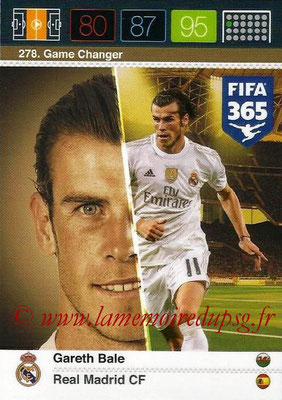 2015-16 - Panini Adrenalyn XL FIFA 365 - N° 278 - Gareth BALE (Real Madrid CF) (Game Changer)