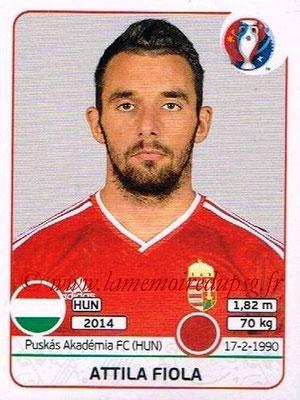 Panini Euro 2016 Stickers - N° 664 -  Attila FIOLA (Hongrie)