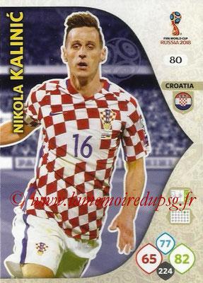 2018 - Panini FIFA World Cup Russia Adrenalyn XL - N° 080 - Nikola KALINIC (Croatie)