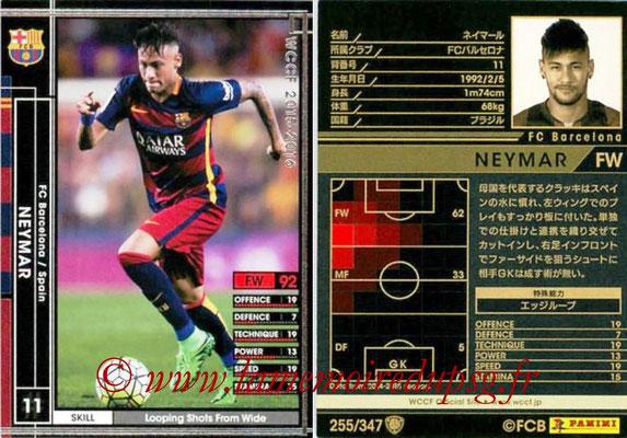 N° 255 - NEYMAR Jr  (2015-16, FC Barcelone, ESP > 2017-??, PSG)