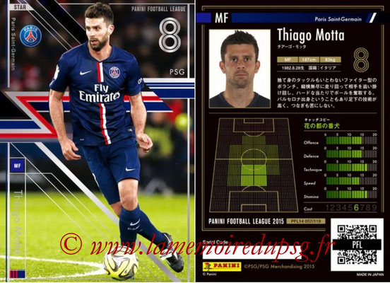 Panini Football League 2015 - PFL14 - N° 057 - Thiago MOTTA (Paris Saint-Germain) (Star)