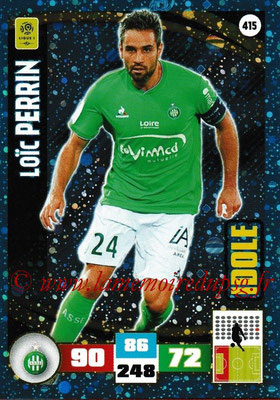 2016-17 - Panini Adrenalyn XL Ligue 1 - N° 415 - Loïc PERRIN (Saint-Etienne) (Idole)