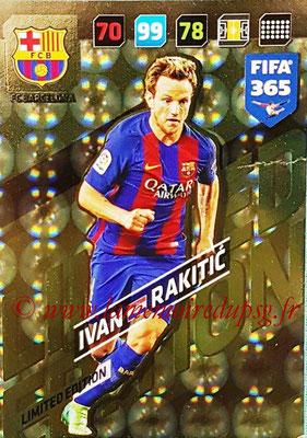 2017-18 - Panini FIFA 365 Cards - N° LE-IR - Ivan RAKITIC (FC Barcelone) (Limited Edition)