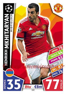 2017-18 - Topps UEFA Champions League Match Attax - N° 153 - Henrikh MKHITARYAN (Manchester United)