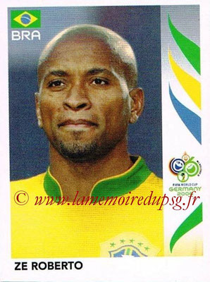2006 - Panini FIFA World Cup Germany Stickers - N° 391 - Ze ROBERTO (Brésil)