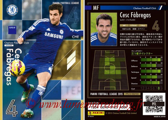 Panini Football League 2015 - PFL12 - N° 092 - Cesc FABREGAS (Chelsea FC) (Super MF)