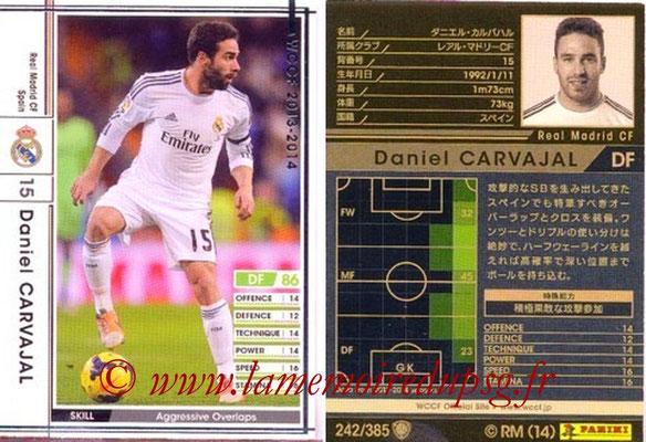 2013-14 - WCCF - N° 242 - Daniel CARVAJAL (Real Madrid CF)