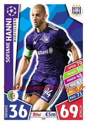 2017-18 - Topps UEFA Champions League Match Attax - N° 280 - Sofiane HANNI (RCS Anderlecht)