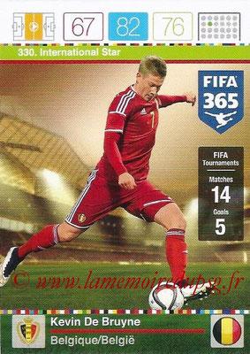 2015-16 - Panini Adrenalyn XL FIFA 365 - N° 330 - Kevin DE BRUYNE (Belgique) (International Star)