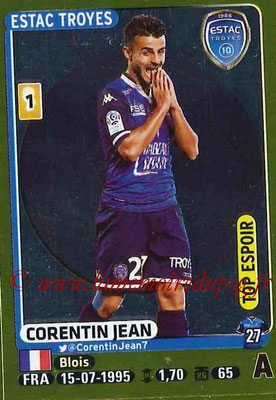 2015-16 - Panini Ligue 1 Stickers - N° 475 - Corentin JEAN (ESTAC Troyes) (Top Espoir)