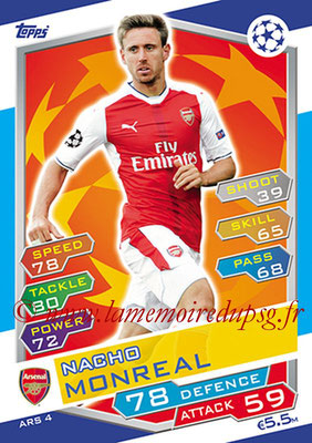 2016-17 - Topps UEFA Champions League Match Attax - N° ARS4 - Nacho MONREAL (Arsenal FC)