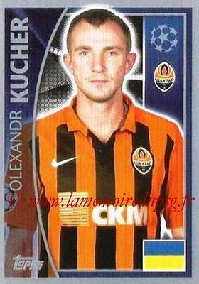 2015-16 - Topps UEFA Champions League Stickers - N° 050 - Olexandr KUCHER (FC Shakhtar Donetsk)