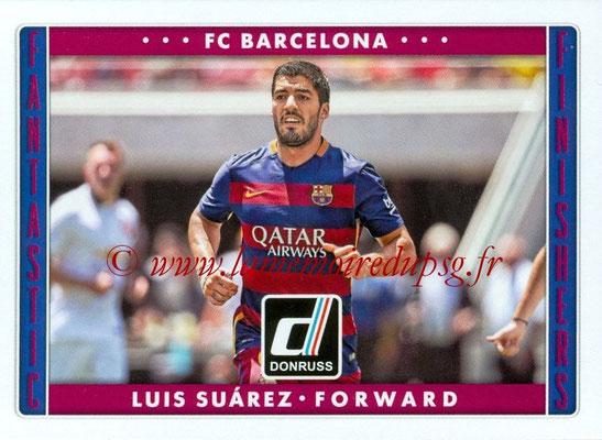 2015 - Panini Donruss Soccer - N° FF09- Luis SUAREZ (FC Barcelone) (Fantastic Finishers)