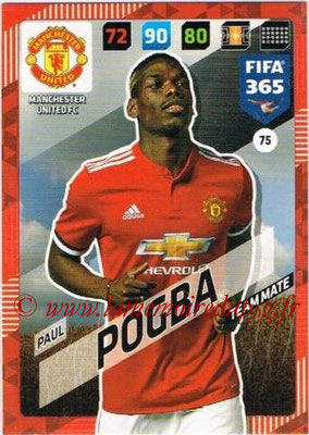 2017-18 - Panini FIFA 365 Cards - N° 075 - Paul POGBA (Manchester United)