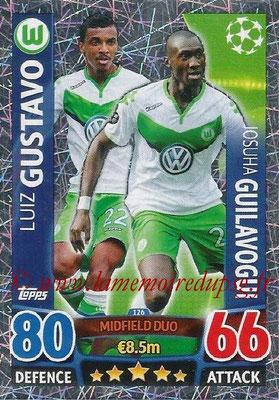 2015-16 - Topps UEFA Champions League Match Attax - N° 126 - Luiz GUSTAVO + Josuha GUILAVOGUI (VFL Wolfsburg) (Midfield Duo)