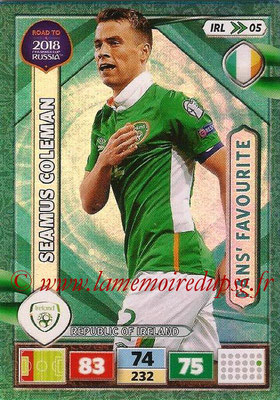 2018 - Panini Road to FIFA World Cup Russia Adrenalyn XL - N° IRL05 - Seamus COLEMAN (République d'Irlande) (Fans' Favourite) (UK Version)