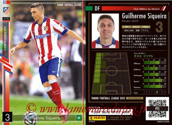 Panini Football League 2015 - PFL13 - N° 045 - Guilherme SIQUEIRA (Club Atletico de Madrid)