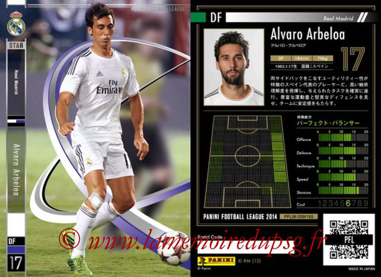 Panini Football League 2014 - PFL06 - N° 039 - Alvaro ARBEOLA (Real Madrid CF) (Star)
