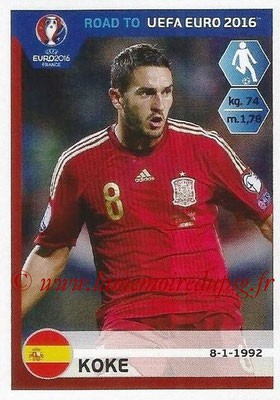 Panini Road to Euro 2016 Stickers - N° 087 - KOKE (Espagne)