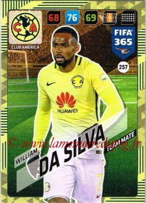 2017-18 - Panini FIFA 365 Cards - N° 257 - William DA SILVA (Club America)