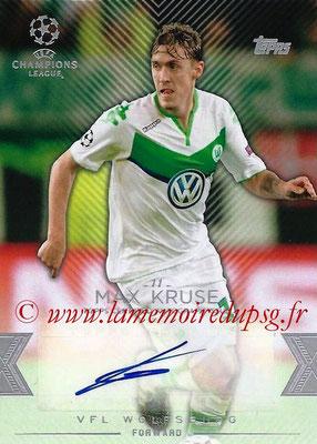 2015-16 - Topps UEFA Champions League Showcase Soccer - N° CLA-MK - Max KRUSE (VFL Wolfsburg) (Base Autographs Cards)