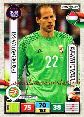 2018 - Panini Road to FIFA World Cup Russia Adrenalyn XL - N° HUN01 - Peter GULACSI (Hongrie)
