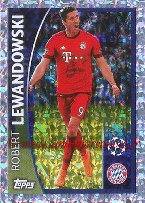 2015-16 - Topps UEFA Champions League Stickers - N° 584 - Robrt LEWANDOWSKI (FC Bayer Munich) (Player to Watch)
