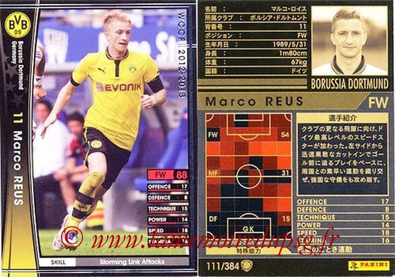 2012-13 - WCCF - N° 111 - Marco REUS (Borussia Dortmund)