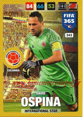 2016-17 - Panini Adrenalyn XL FIFA 365 - N° 343 - David OSPINA (Colombie) (International Star)