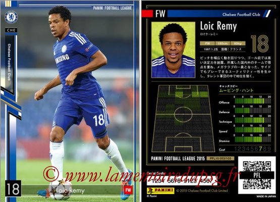 Panini Football League 2015 - PFL10 - N° 053 - Loïc REMY (Chelsea FC)