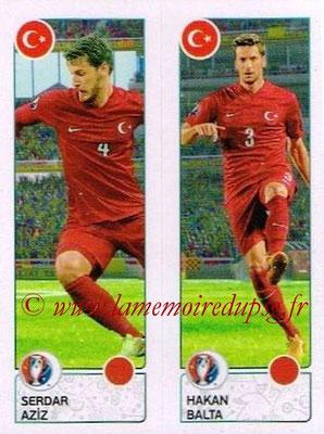 Panini Euro 2016 Stickers - N° 427 - Seerdar AZIZ + Hakan BALTA (Turquie)