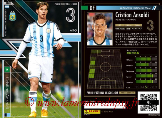 Panini Football League 2015 - PFL14 - N° 095 - Cristian ANSALDI (Argentine) (Star)
