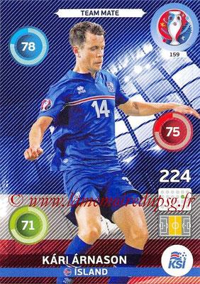Panini Euro 2016 Cards - N° 159 - Kari ARNASON (Islande)