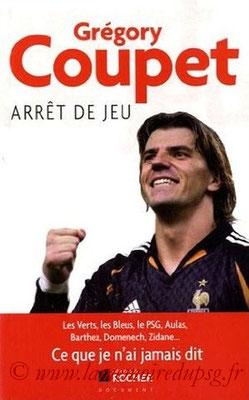 2011-09-22 - Grégory Coupet, Arrêt de jeu (Editions du Rocher, 197 pages)