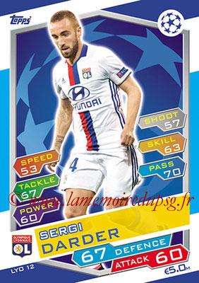 2016-17 - Topps UEFA Champions League Match Attax - N° LYO12 - Sergi DARDER (Olympique Lyonnais)