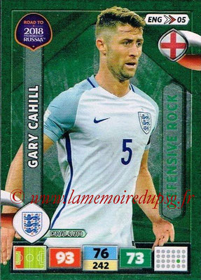 2018 - Panini Road to FIFA World Cup Russia Adrenalyn XL - N° ENG05 - Gary CAHILL (Angleterre) (Defensive Rock)